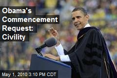 Obama's Commencement Request: Civility
