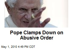 Pope Clamps Down on Abusive Order