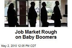 Job Market Rough on Baby Boomers