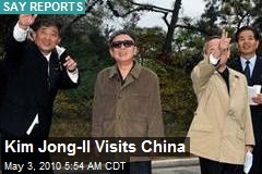 Kim Jong-Il Visits China