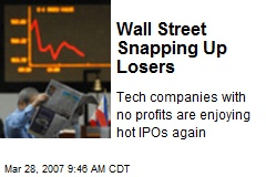 Wall Street Snapping Up Losers