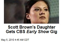 Scott Brown's Daughter Gets CBS Early Show Gig