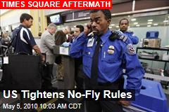 US Tightens No-Fly Rules