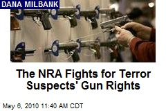 The NRA Fights for Terror Suspects' Gun Rights
