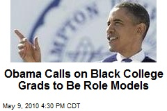 Obama Calls on Black College Grads to Be Role Models