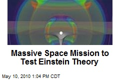 Massive Space Mission to Test Einstein Theory