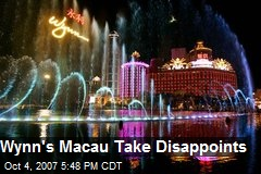 Wynn's Macau Take Disappoints