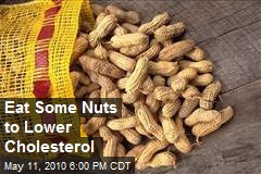 Eat Some Nuts to Lower Cholesterol