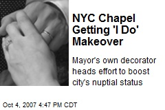 NYC Chapel Getting 'I Do' Makeover