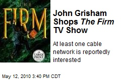 John Grisham Shops The Firm TV Show