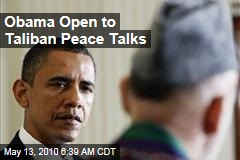 Obama Open to Taliban Peace Talks