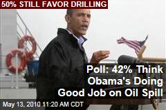 Poll: 42% Think Obama's Doing Good Job on Oil Spill