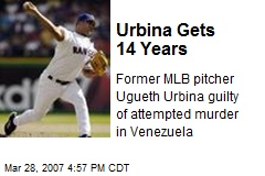 Urbina Gets 14 Years