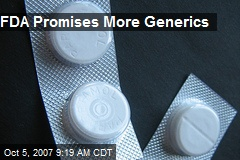 FDA Promises More Generics
