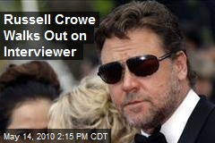 Russell Crowe Walks Out on Interviewer