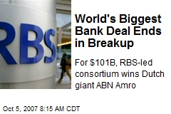 World's Biggest Bank Deal Ends in Breakup