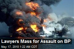 Lawyers Mass for Assault on BP