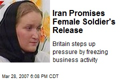 Iran Promises Female Soldier's Release