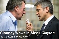 Clooney Wows in Sleek Clayton
