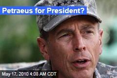 Petraeus for President?