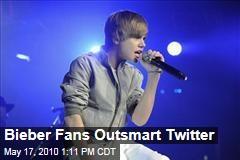 Bieber Fans Outsmart Twitter