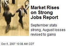 Market Rises on Strong Jobs Report