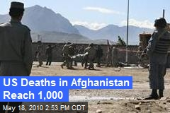 US Deaths in Afghanistan Reach 1,000