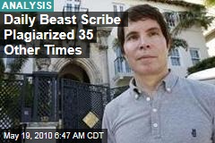 Daily Beast Scribe Plagiarized 35 Other Times