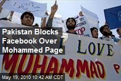 Pakistan Blocks Facebook Over Mohammed Page