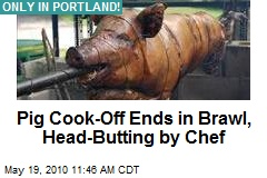 Pig Cook-Off Ends in Brawl, Head-Butting by Chef