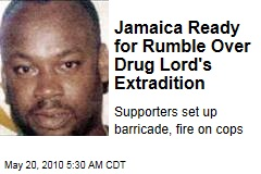 Jamaica Ready for Rumble Over Drug Lord's Extradition