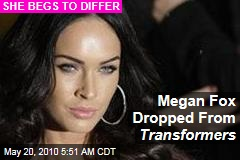 Megan Fox: I Dumped Transformers