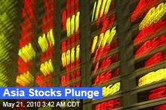 Asia Stocks Plunge