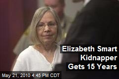Elizabeth Smart Kidnapper Gets 15 Years