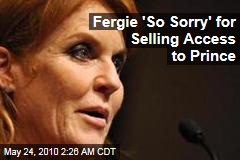 Fergie 'So Sorry' for Selling Access to Prince