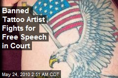 Banned Tattoo Artist Fights for Free Speech in Court