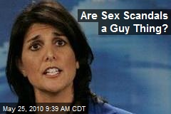 Are Sex Scandals a Guy Thing?
