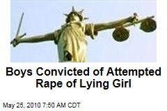 Boys Convicted of Attempted Rape of 'Lying' Girl
