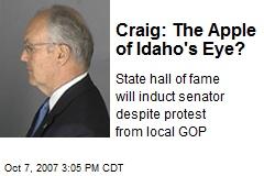 Craig: The Apple of Idaho's Eye?
