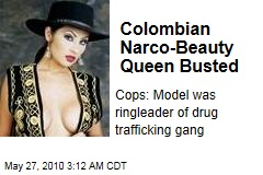 Columbian Narco-Beauty Queen Busted