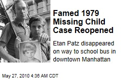 Famed 1979 Missing Child Case Reopened