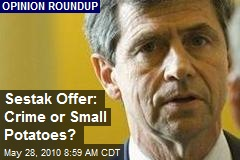 Sestak Offer: Crime or Small Potatoes?