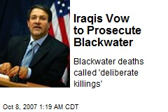 Iraqis Vow to Prosecute Blackwater