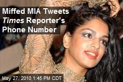 Miffed MIA Tweets Times Reporter's Phone Number