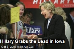 Hillary Grabs the Lead in Iowa