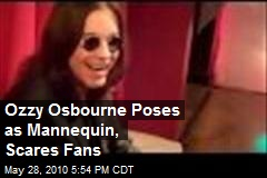 Ozzy Osbourne Poses as Mannequin, Scares Fans