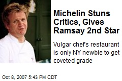 Michelin Stuns Critics, Gives Ramsay 2nd Star