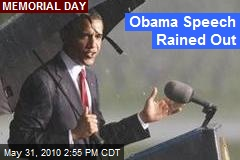 Obama Speech Rained Out