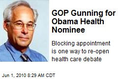 GOP Gunning for Obama's Brit-Loving Medicare Nom