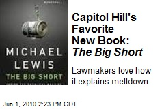 Capitol Hill's Favorite New Book: The Big Short